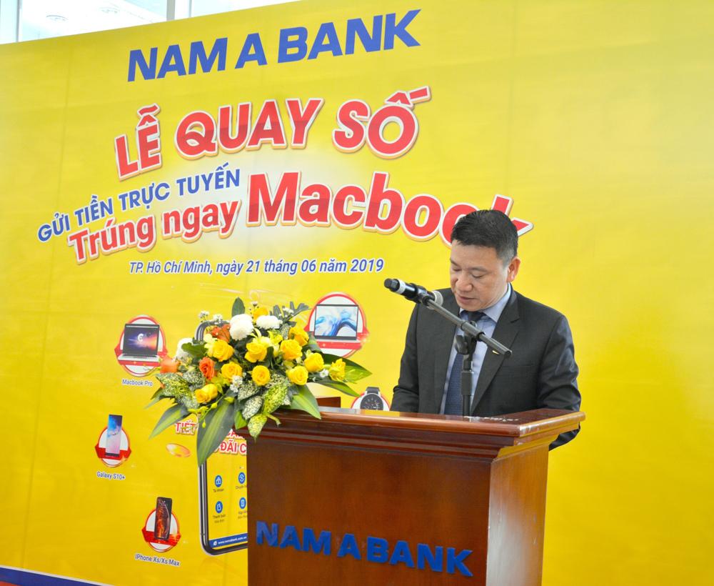 Ông Hoàng Việt Cường – Giám đốc Khối kinh doanh Nam A Bank phát biểu tại  Lễ quay số.