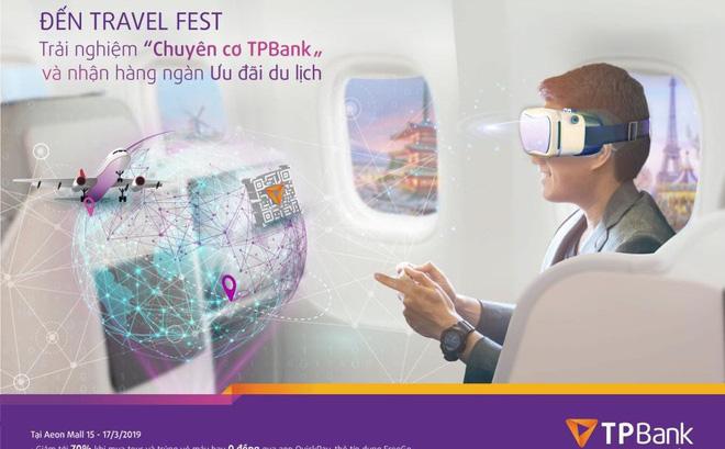 Chuyên cơ công nghệ TPBank sẽ mang đến cơ hội trải nghiệm các dịch vụ ngân hàng số thời thượng, hàng đầu cùng cơ hội sở hữu hàng ngàn ưu đãi du lịch lớn nhất trong năm tại Vietnam Travel Fest 2019