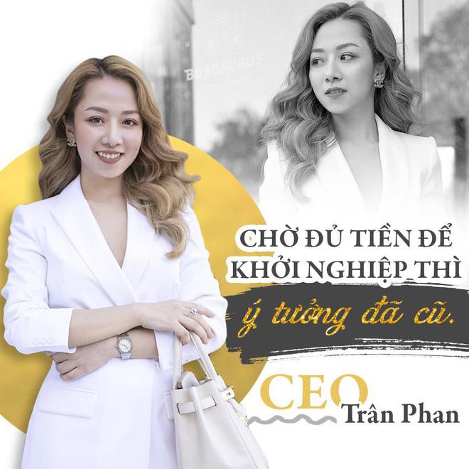 """Trân Phan liều mình khởi nghiệp lúc """"hai bàn tay trắng"""""""
