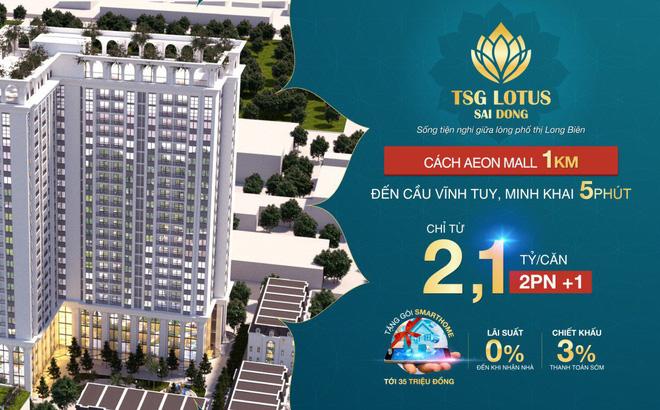 Căn hộ thông minh TSG Lotus Sài Đồng bùng nổ chính sách bán hàng hấp dẫn