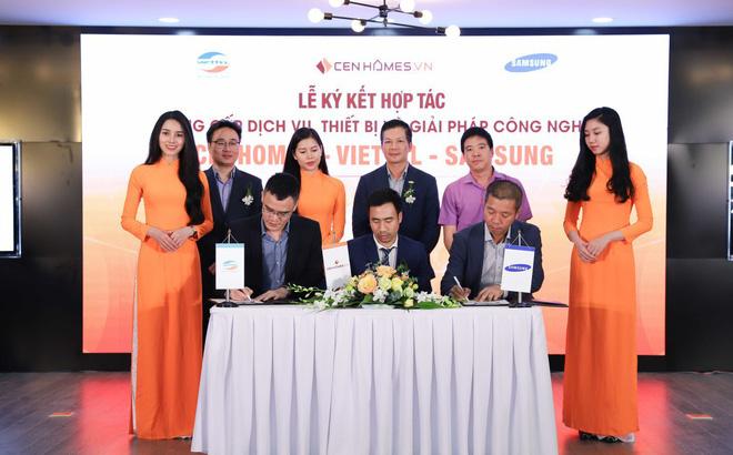 CenHomes – Viettel – Samsung chính thức ký kết hợp tác, trở thành đối tác chiến lược của nhau trong việc cung cấp dịch vụ, thiết bị và giải pháp công nghệ